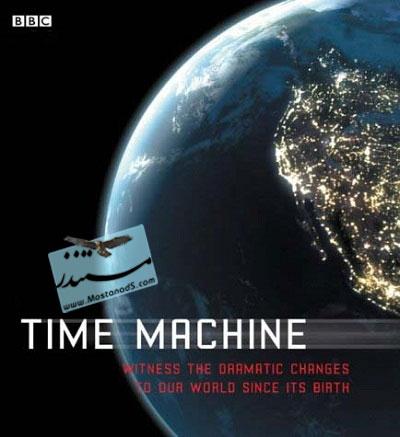 Time Machine The World Shaped By Time