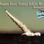 Weapons Races: Strategic Ballistic Missile