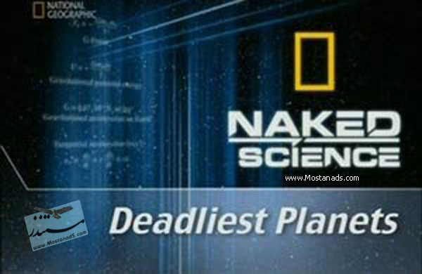 National Geographic - Science : Deadliest Planets