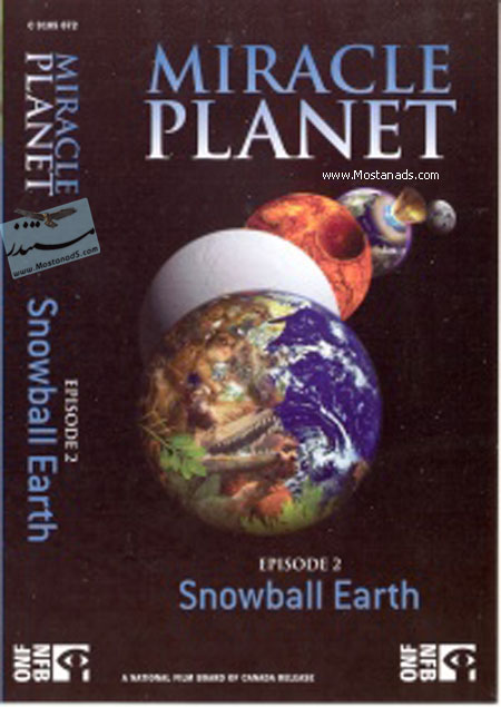 Miracle Planet - SnowBall Earth