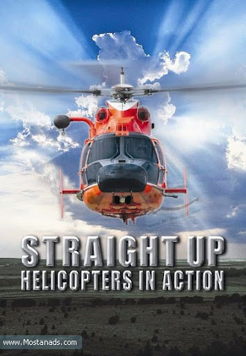 IMAX - Straight Up: Helicopters in Action (2002)