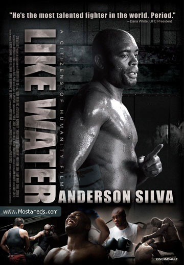 Like Water (2011) - Anderson Silva