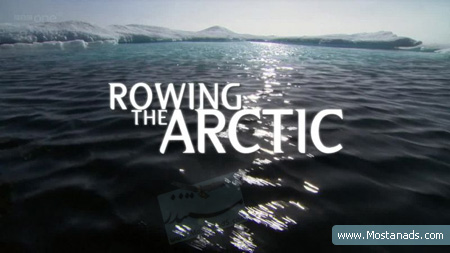 BBC - Rowing the Arctic (2012)