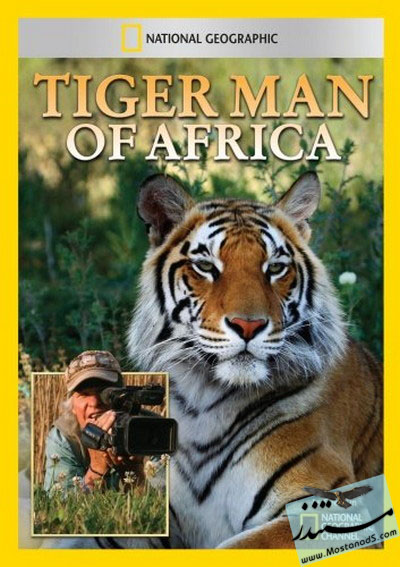 Tiger Man of Africa The Mating Game 2011