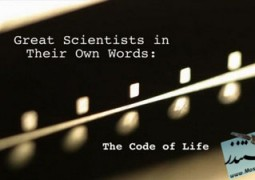 مستند The Code of Life: Great Scientists in Their Own Words