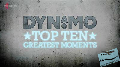 Dynamo Top 10 Greatest Moments