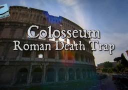کولوسئوم: تله مرگ رومی (۲۰۱۵)