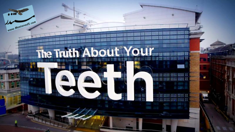 The Truth about Your Teeth