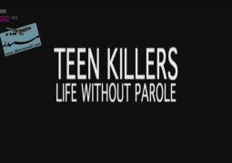 قاتلان نوجوان: حبس ابد بدون آزادی مشروط (۲۰۱۴)