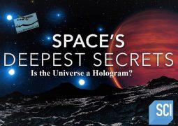 بزرگ ترین اسرار فضا: آیا جهان یک هلوگرام است؟(۲۰۱۹)