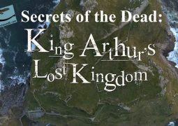 اسرار مردگان: سلطنت گم شده شاه آرتور (۲۰۱۹)