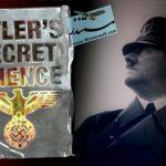 Hitlers Secret Science