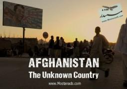 افغانستان – کشور ناشناخته ها