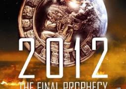 ۲۰۱۲: آخرین پیشگویی