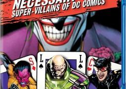 Necessary Evil: Super-Villains of DC Comics – شخصیت های کمیک های دی سی