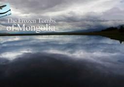 مقبره های منجمد مغولستان