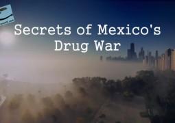 اسرار جنگ مواد مخدر مکزیک (۲۰۱۵)
