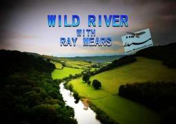 حیات وحش رودخانه به همراه ری مایرز (۲۰۱۵)
