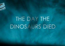 روزی که دایناسورها مردند (۲۰۱۷)