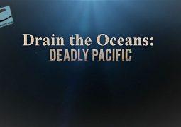 زیرآب اقیانوس ها: اقیانوس آرام بی جان (۲۰۱۸)