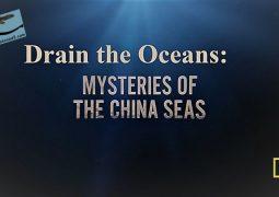 زیرآب اقیانوس ها: رازهای دریای چین (۲۰۱۸)